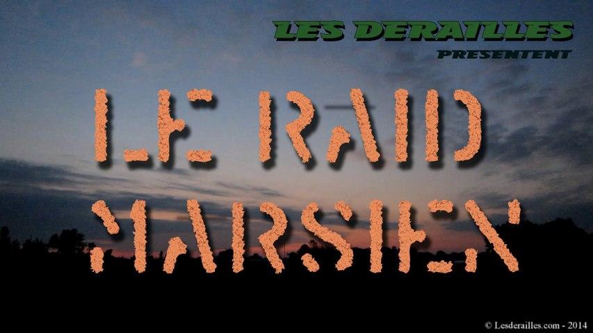 LE RAID MARSIEN - 2014