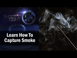 Learn How To Capture Smoke || Shraddha Kadakia