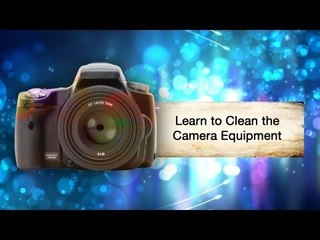 Learn To Clean Camera Equipment || Shraddha Kadakia
