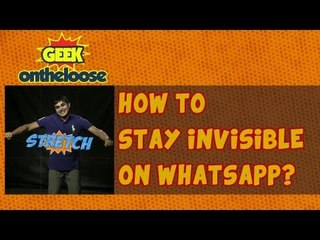 How to Stay Invisible on Whats App? - Episode 8 Geek On the Loose with Ankit Fadia