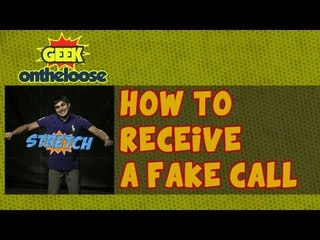 How to Fake a Call on your Phone? - Episode 3 Geek On the Loose with Ankit Fadia