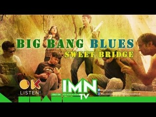 Sweet Bridge by Big Bang Blues