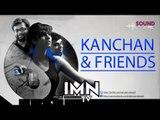 Video Kanchan & Friends (Meet the Artists)