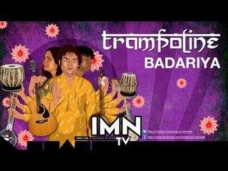 Badariya By Trampoline