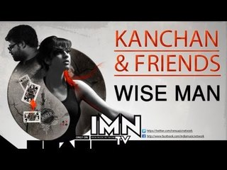 Wise Men By Kanchan & Friends