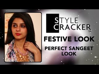 How I Style    Perfect Sangeet Look    Festive Fashion    StyleCracker