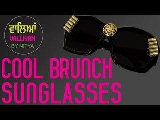 Make Your Sunglasses Look Cool || Brunch Look || Nitya Arora || DIY