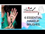6 Essential Makeup Brushes One Must Have In Their Makeup Kit || Products ||  The Cloakroom