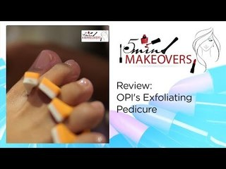 Review || OPI's Exfoliating Pedicure || The Cloakroom