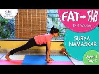 Lose Weight In 4 Weeks || Week 1 - Day 2 ||  Surya Namaskar
