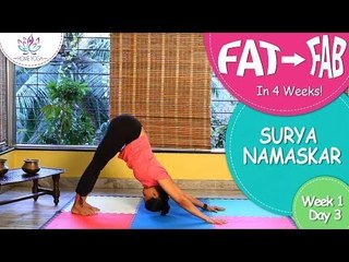Lose Weight In 4 Weeks || Week 1 - Day 3 || Surya Namaskar (Fast)