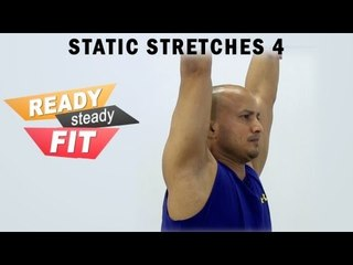 Get Ready To Work Out || Static Stretches || Whole Body Stretches || Part 4
