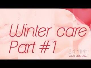 Dr. Jaishree Sharad || Winter Care Part 1 || Skinfiniti