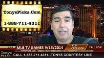 MLB Betting Previews Monday TV Games Picks Predictions 9-15-2014
