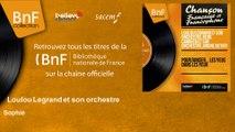Loulou Legrand et son orchestre - Sophie