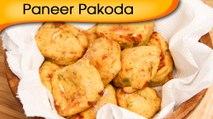 Paneer Pakoda - Cottage Cheese Fritters - Tea-Time Snacks Recipe By Ruchi Bharani