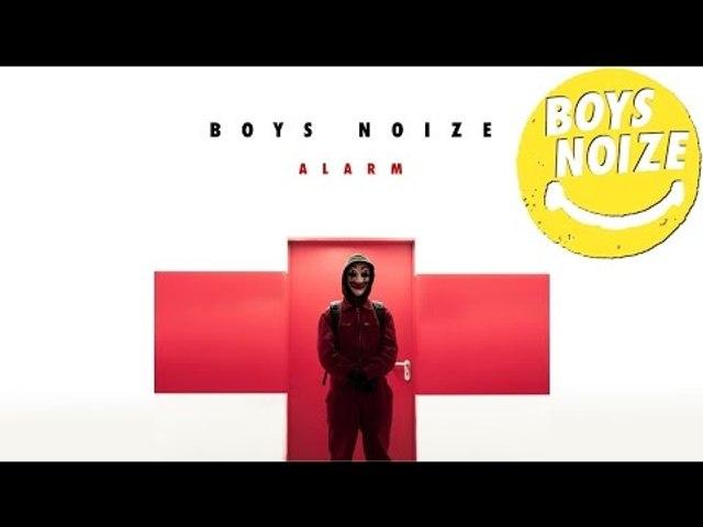 BOYS NOIZE - Alarm (WHO AM I O.S.T.)