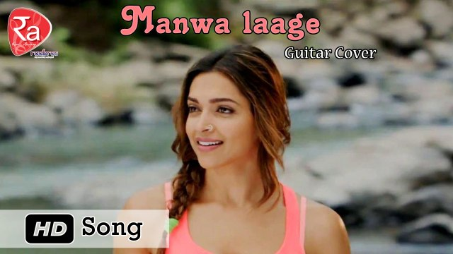RaaBros | Guitar Cover | Manwa Laage VIDEO Song | Happy New Year | Shah Rukh Khan | Deepika Padukone | Arijit Singh | Shreya Ghoshal