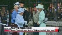 D-3 to Scottish referendum, Queen Elizabeth II says think very carefully