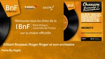 Gilbert Roussel, Roger Roger et son orchestre - Paris By Night