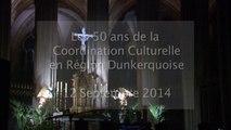 Les 50 ans de la Coordination culturelle en région dunkerquoise (CCRD) avec Brigitte Fossey