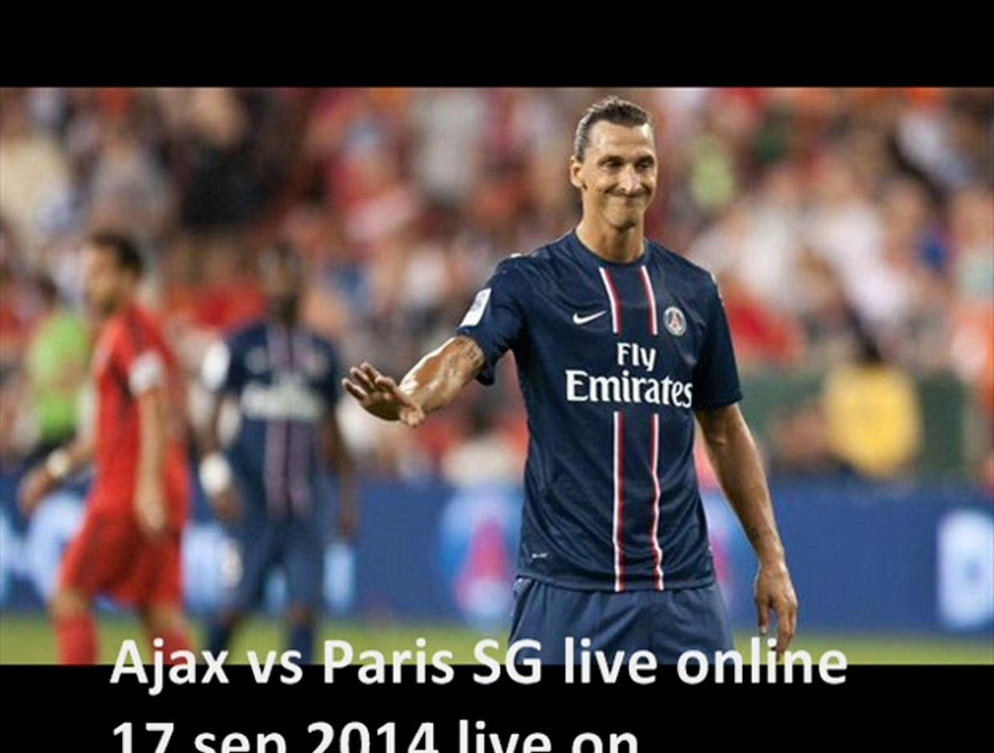 stream uefa cl 2014 games Ajax vs Paris SG