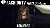 Tom Ford Spring/Summer 2015 | London Fashion Week | FashionTV