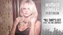 Miranda Lambert ~ All That s Left (Audio) ft. The Time Jumpers