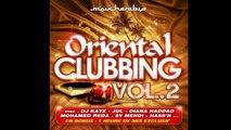 Oriental Clubbing Vol. 2 (Le Meilleur du Raï R'n'B)