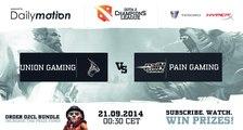 Union Gaming vs Pain Gaming Game 2 - Dota 2 Champions League @DotaCapitalist & @NahazDota