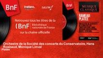 Orchestre de la Société des concerts du Conservatoire, Hans Rosbaud, Monique Linval - Platée