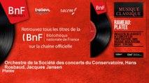Orchestre de la Société des concerts du Conservatoire, Hans Rosbaud, Jacques Jansen - Platée