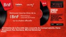 Orchestre de la Société des concerts du Conservatoire, Hans Rosbaud, Huc Santana, Michel - Platée