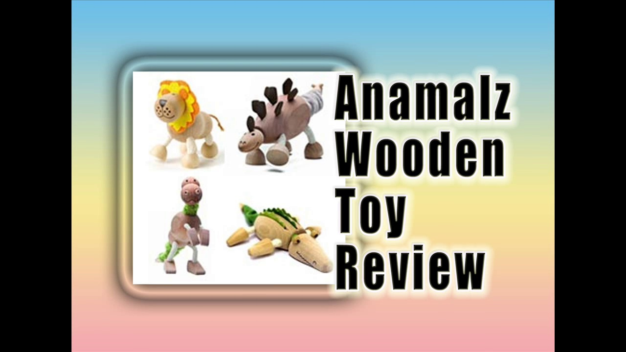 AnaMalz Wooden Toy Review – Best Xmas Toys For Kids 2014/2015