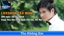 Đêm nhạc Tấn Minh Hotline bán vé Liveshow 0966 624 813 - 0966 624 815