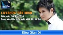 vé đêm nhạc Tấn Minh hotline bán vé 0966 624 813 - 0966 624 815