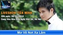 Vé liveshow Tan Minh Hotline bán vé Liveshow 0966 624 813 - 0966 624 815