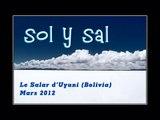 Sol y Sal - Bolivie 2012