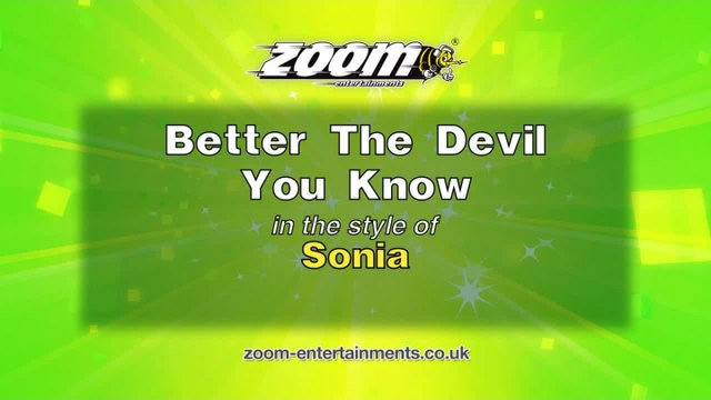 Zoom Karaoke - Better The Devil You Know - Sonia