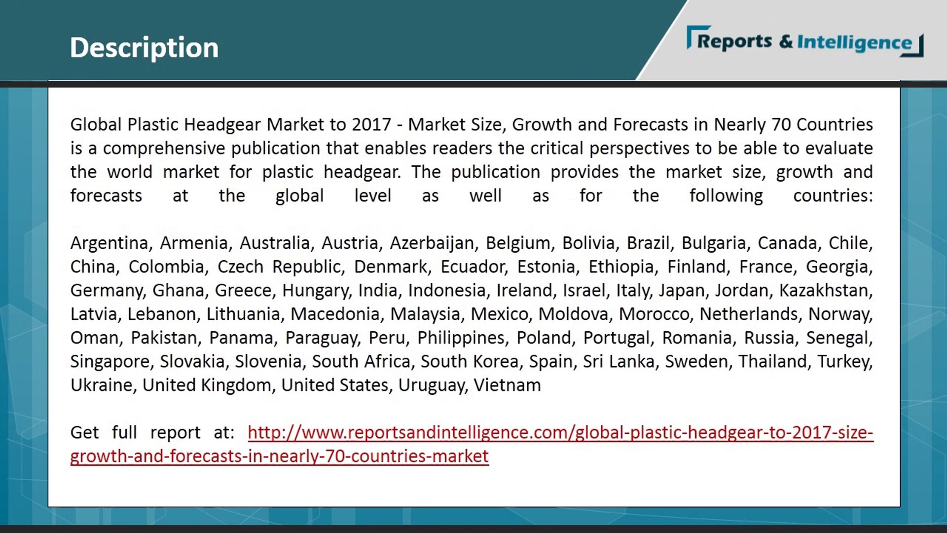 Plastic Headgear Market to 2017 - Market Size, Growth and Forecasts in Nearly 70 Countries