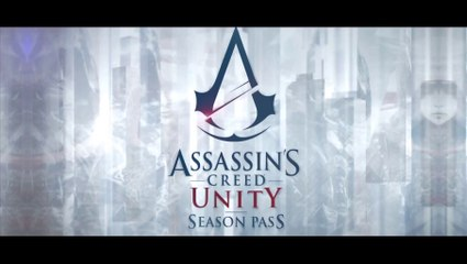Season Pass Trailer de Assassin's Creed Unity