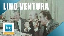 "Lino Ventura ""Aventures gastronomiques avec Jean Gabin et Bernard Blier"" - Archive INA"