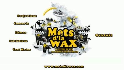 Clip Festival Mets d'la Wax