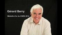 Gérard Berry, Médaille d'or du CNRS 2014