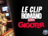 """Le clip de Romano """"Gigoter"""" enfin disponible"""
