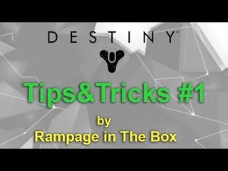 Destiny: Tips &Tricks #1