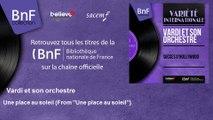 """Vardi et son orchestre - Une place au soleil - From """"Une place au soleil"""""""