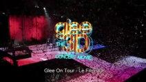 Glee ! On Tour- 3D- Glee on Tour vu par Noah (VOST)