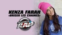 """Kenza Farah """"Briser les chaînes"""" en live dans Planète Rap"""