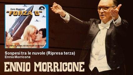Ennio Morricone - Sospesi tra le nuvole - Ripresa terza